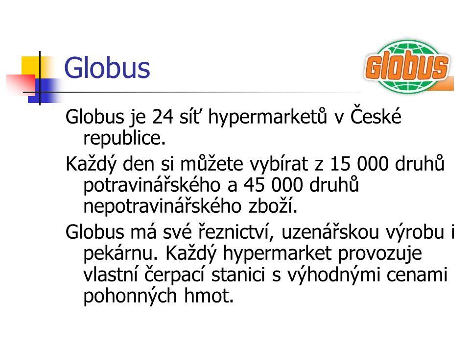 Globus Globus je 24 síť hypermarketů v České republice. Každý den si můžete vybírat z 15 000 druhů potravinářského a 45 000 druhů nepotravinářského zb