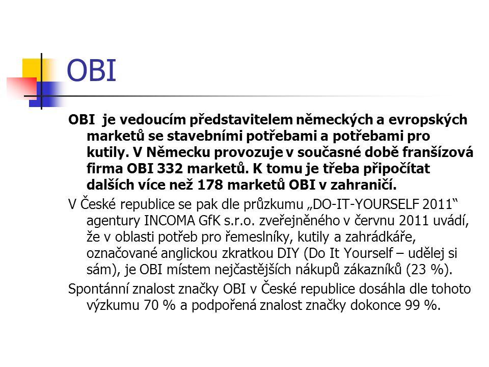OBI OBI je vedoucím představitelem německých a evropských marketů se stavebními potřebami a potřebami pro kutily. V Německu provozuje v současné době