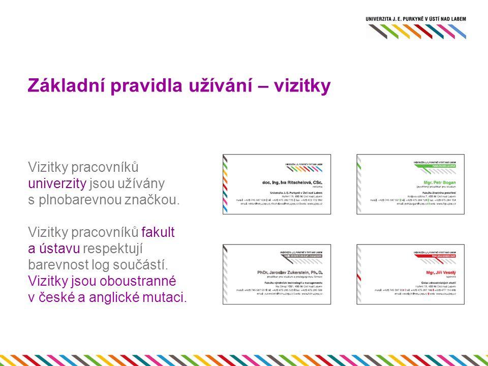 Základní pravidla užívání – vizitky Vizitky pracovníků univerzity jsou užívány s plnobarevnou značkou.
