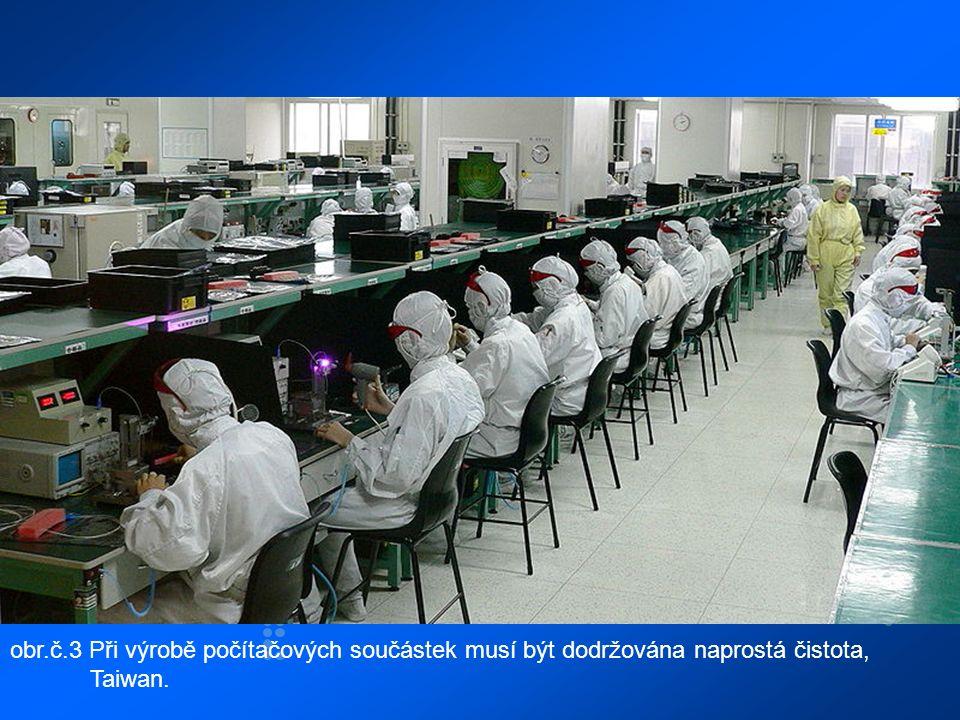 obr.č.3 Při výrobě počítačových součástek musí být dodržována naprostá čistota, Taiwan.