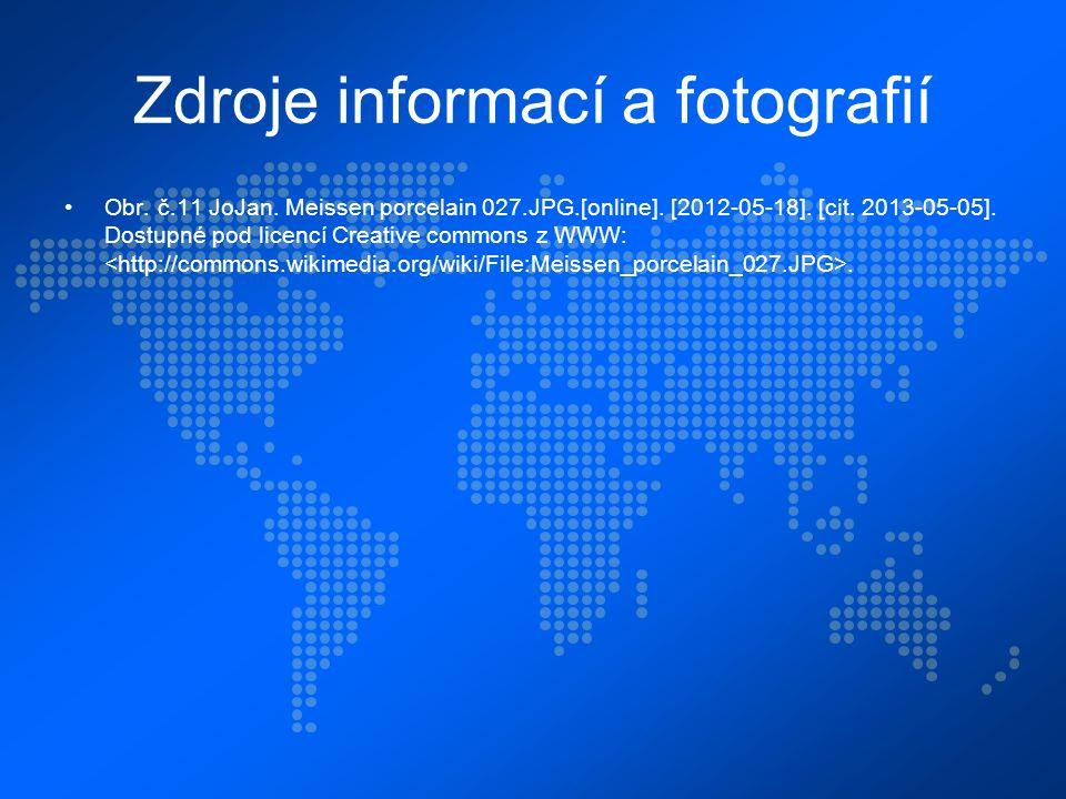 Zdroje informací a fotografií Obr. č.11 JoJan. Meissen porcelain 027.JPG.[online].