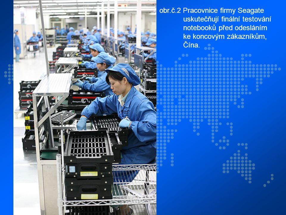 obr.č.2 Pracovnice firmy Seagate uskutečňují finální testování notebooků před odesláním ke koncovým zákazníkům, Čína.