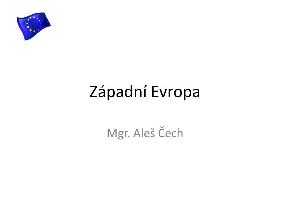 Západní Evropa Mgr. Aleš Čech
