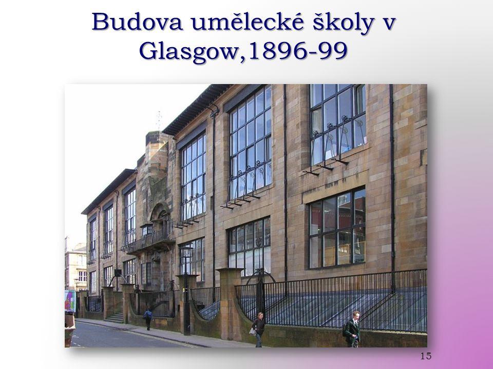 Budova umělecké školy v Glasgow,1896-99 15