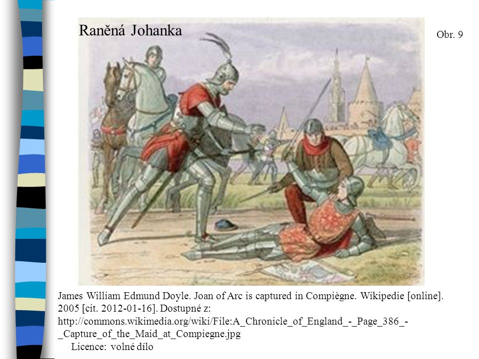 Raněná Johanka Obr. 9 James William Edmund Doyle.