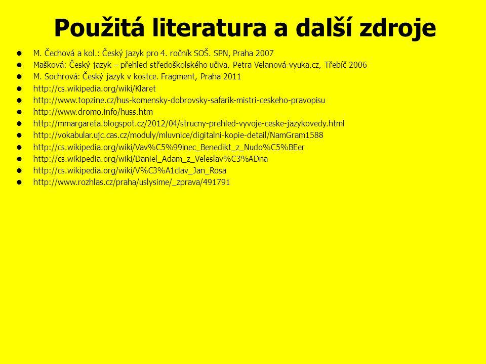 Otázky a úkoly 1. Kdo se jako první pokusil o vytvoření české vědecké terminologie.