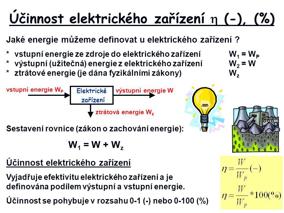 Jaké energie můžeme definovat u elektrického zařízení .