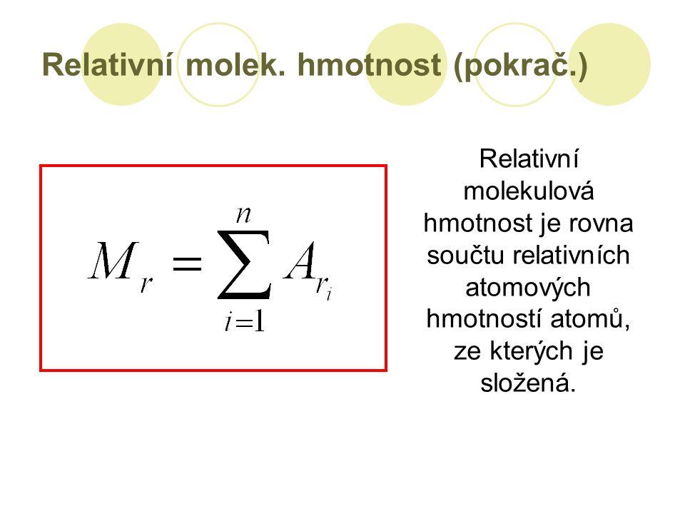 Relativní molek.