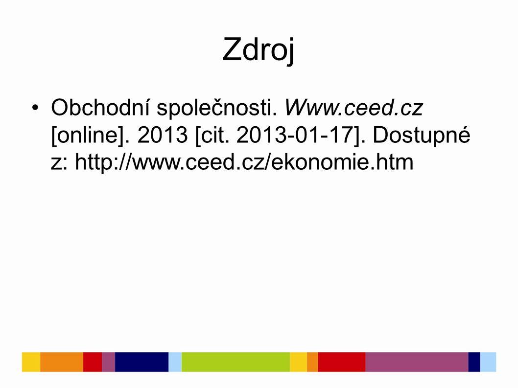 Zdroj Obchodní společnosti. Www.ceed.cz [online].