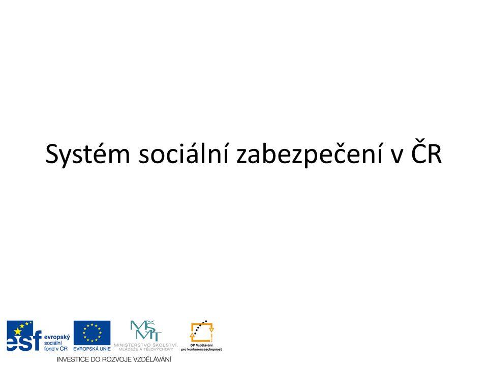 Systém sociální zabezpečení v ČR
