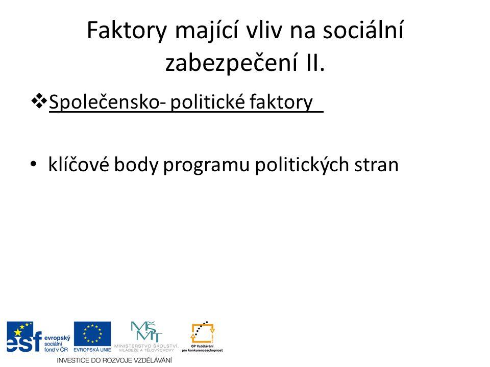 Faktory mající vliv na sociální zabezpečení II.