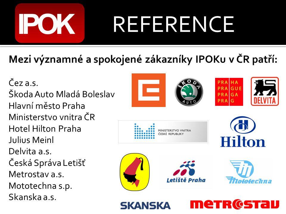 REFERENCE Mezi významné a spokojené zákazníky IPOKu v ČR patří: Čez a.s.