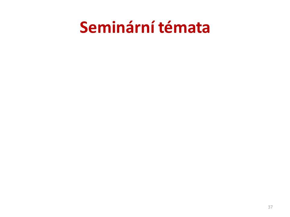 Seminární témata 37