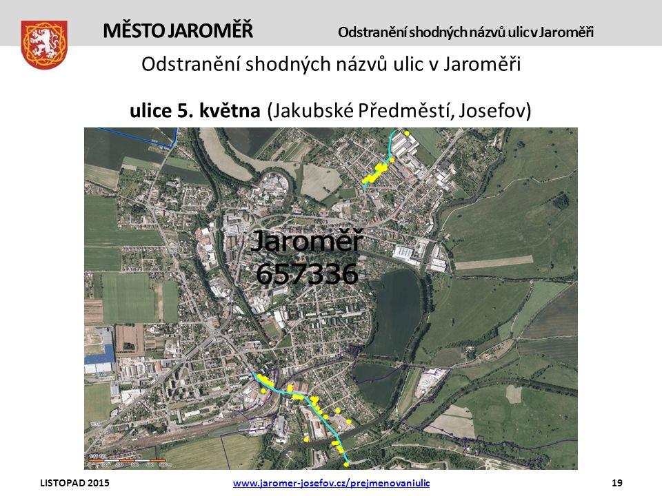 Odstranění shodných názvů ulic v Jaroměři ulice 5.