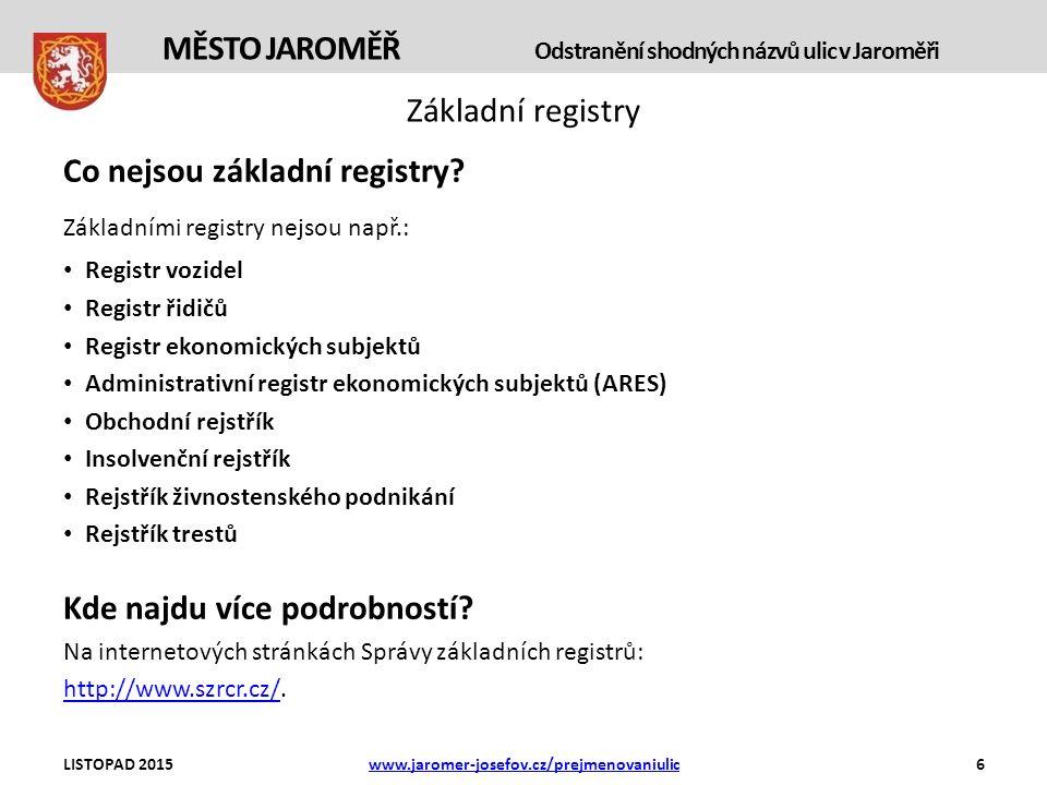 Základní registry Co nejsou základní registry.