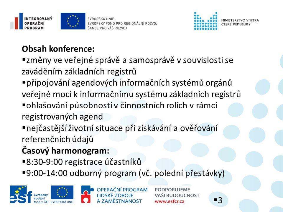 Místa konání konferencí:  10.5.2012 v Praze  14.5.