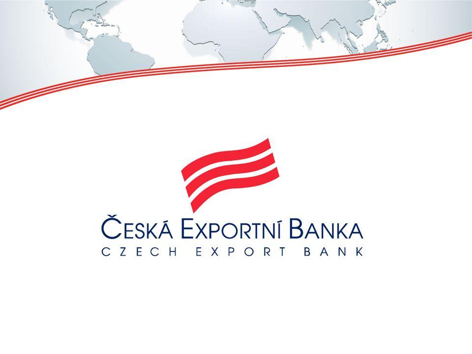 Česká exportní banka klíčový partner českých exportérů a jejich zahraničních zákazníků Cesta k novým trhům