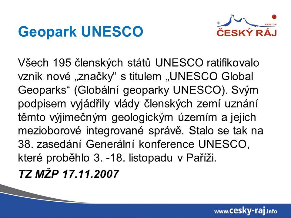 """Geopark UNESCO Všech 195 členských států UNESCO ratifikovalo vznik nové """"značky s titulem """"UNESCO Global Geoparks (Globální geoparky UNESCO)."""