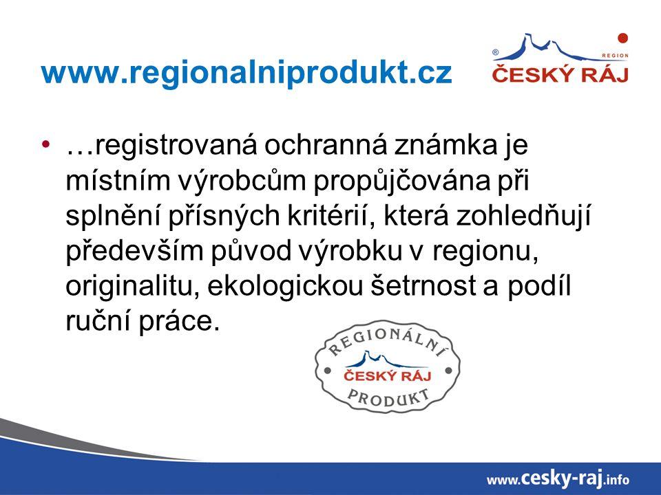 www.regionalniprodukt.cz …registrovaná ochranná známka je místním výrobcům propůjčována při splnění přísných kritérií, která zohledňují především původ výrobku v regionu, originalitu, ekologickou šetrnost a podíl ruční práce.
