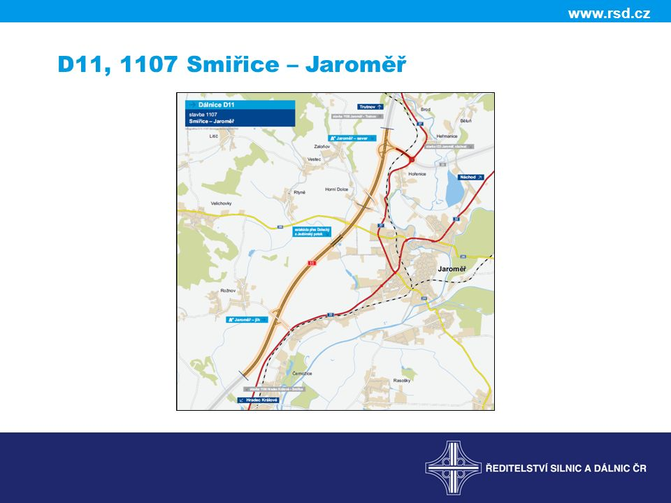 www.rsd.cz D11, 1107 Smiřice – Jaroměř
