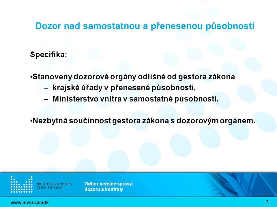 www.mvcr.cz/odk Odbor veřejné správy, dozoru a kontroly 3 Vztah obcí a krajského úřadu § 67 zákona o krajích Krajský úřad poskytuje odbornou a metodickou pomoc obcím.