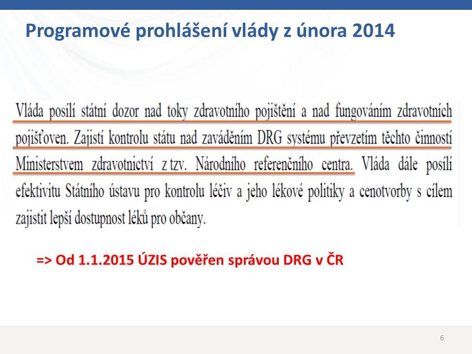 7 Proč potřebuje Česká republika nový DRG systém.