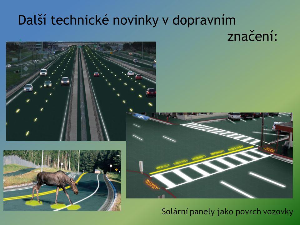 Další technické novinky v dopravním. značení: Solární panely jako povrch vozovky