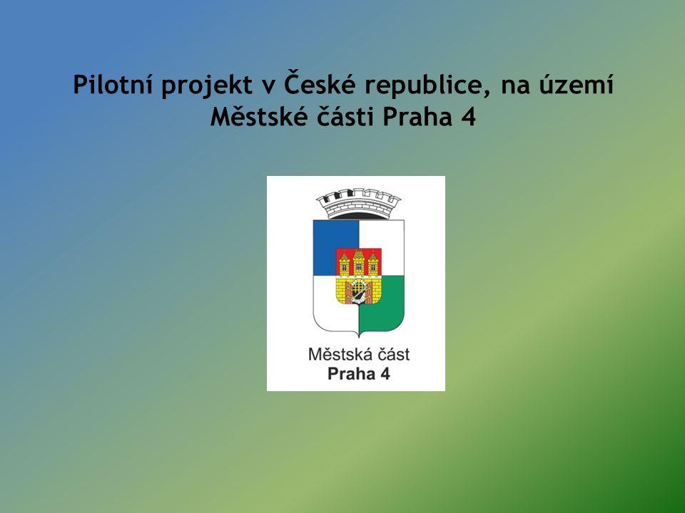 Pilotní projekt v České republice, na území Městské části Praha 4