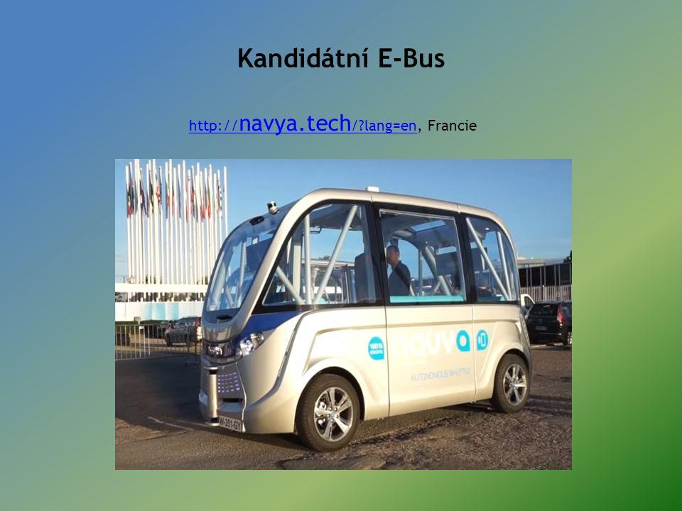 Kandidátní E-Bus http:// navya.tech /?lang=enhttp:// navya.tech /?lang=en, Francie