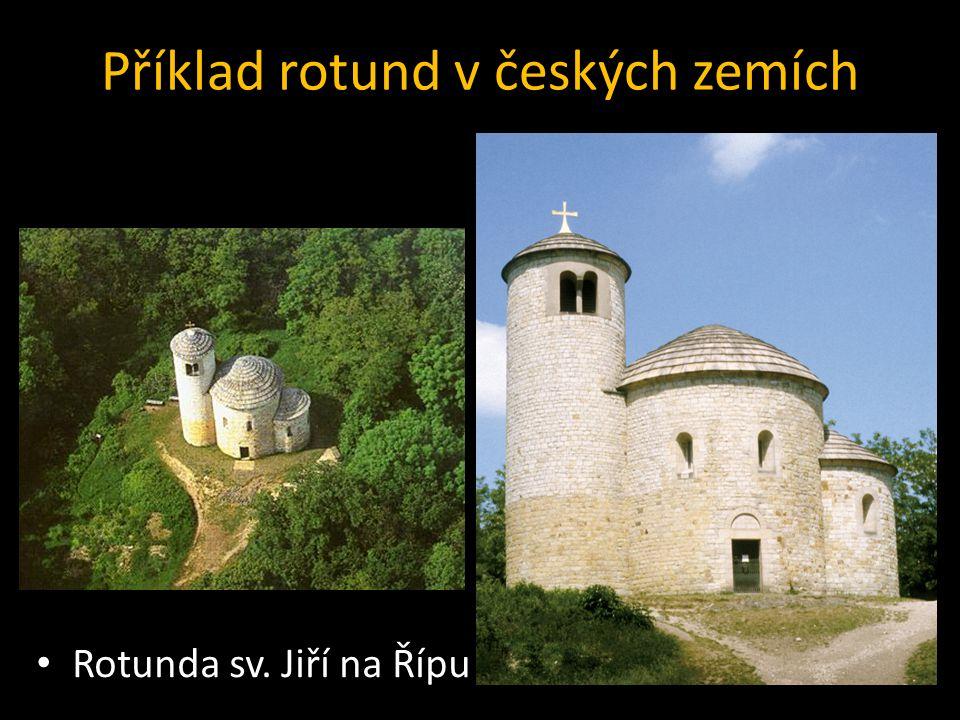 Příklad rotund v českých zemích Rotunda sv. Jiří na Řípu