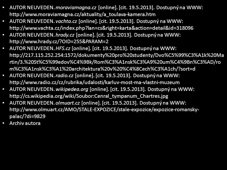 AUTOR NEUVEDEN. moraviamagna.cz [online]. [cit. 19.5.2013].