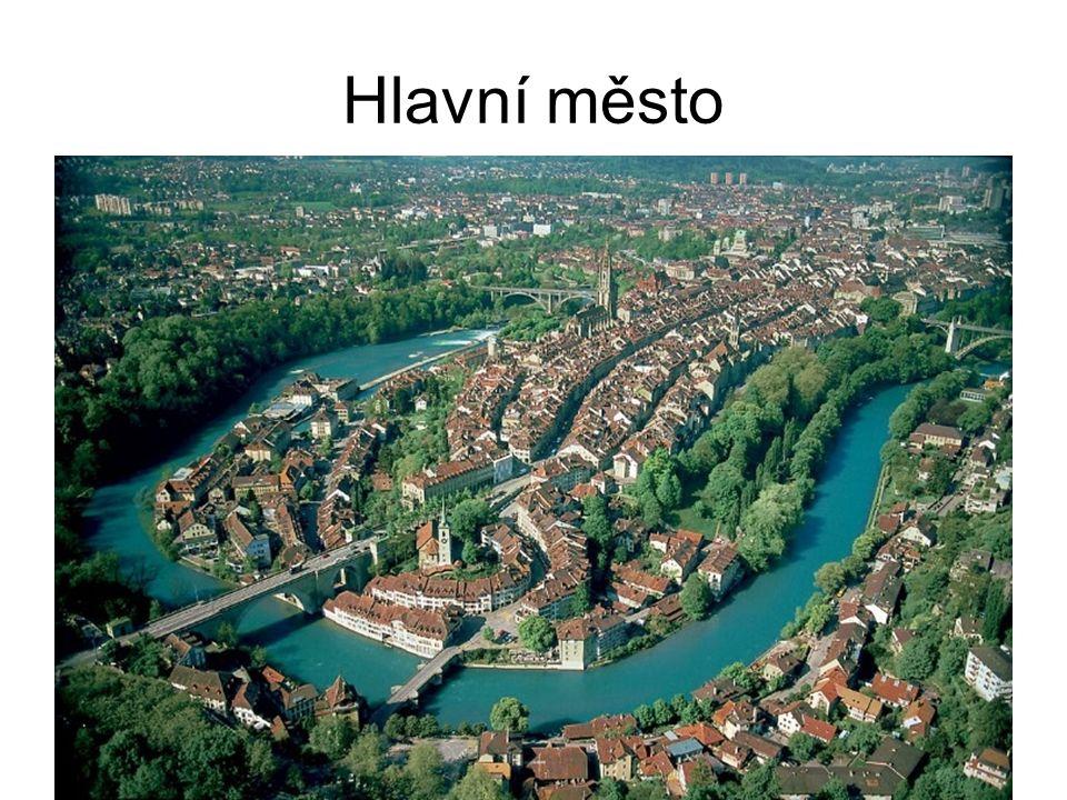 Hlavní město Bern Hlavní město Švýcarska leží na řece Aara, zároveň je hlavním městem stejnojmenného kantonu.