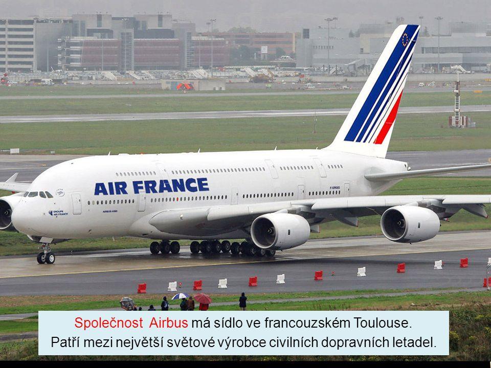 Společnost Airbus má sídlo ve francouzském Toulouse.
