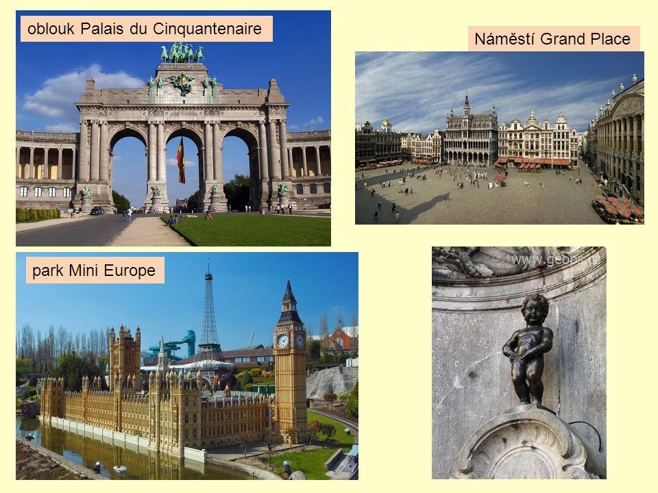 Náměstí Grand Place oblouk Palais du Cinquantenaire park Mini Europe