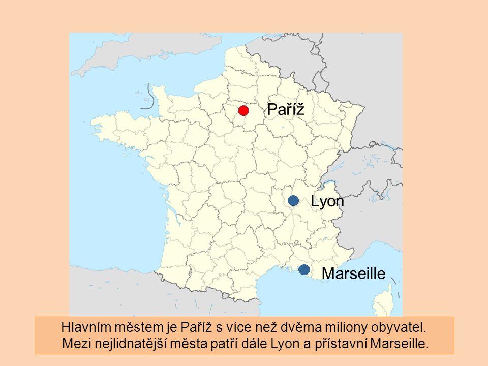 Paříž Lyon Marseille Hlavním městem je Paříž s více než dvěma miliony obyvatel. Mezi nejlidnatější města patří dále Lyon a přístavní Marseille.