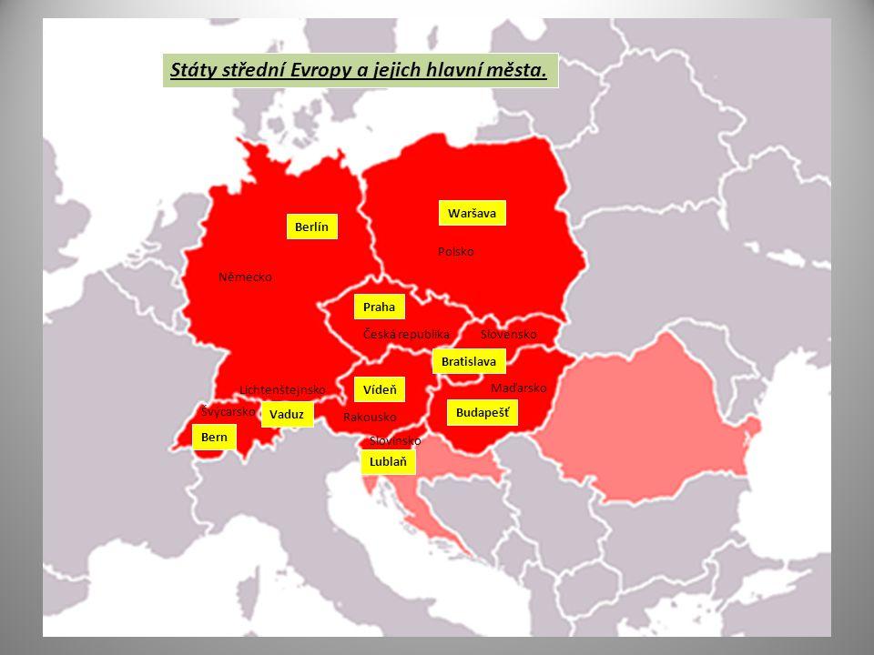 Waršava Berlín Praha Bratislava Budapešť Vídeň Lublaň Vaduz Bern Česká republikaSlovensko Polsko Maďarsko Německo Švýcarsko Rakousko Slovinsko Lichtenštejnsko Státy střední Evropy a jejich hlavní města.
