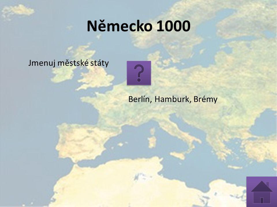 Německo 1000 Jmenuj městské státy Berlín, Hamburk, Brémy