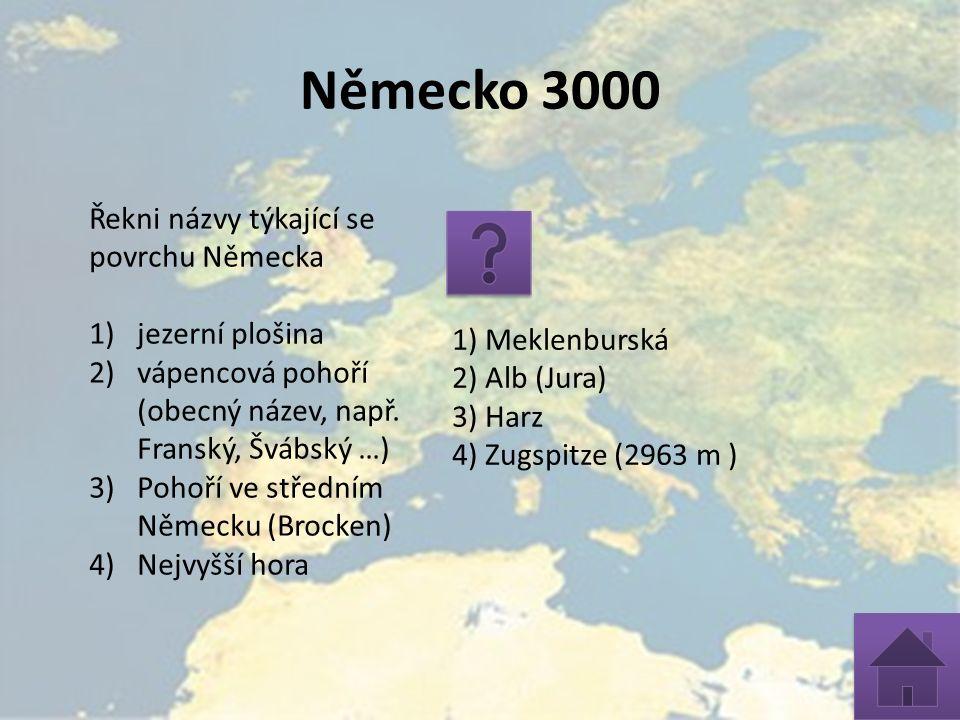 Německo 3000 Řekni názvy týkající se povrchu Německa 1)jezerní plošina 2)vápencová pohoří (obecný název, např. Franský, Švábský …) 3)Pohoří ve střední