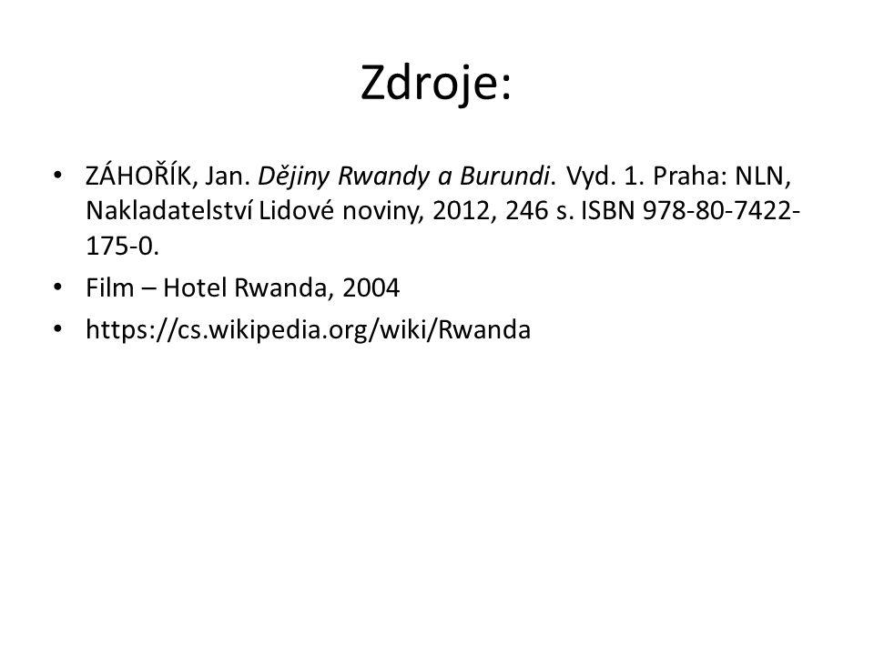 Zdroje: ZÁHOŘÍK, Jan. Dějiny Rwandy a Burundi. Vyd. 1. Praha: NLN, Nakladatelství Lidové noviny, 2012, 246 s. ISBN 978-80-7422- 175-0. Film – Hotel Rw