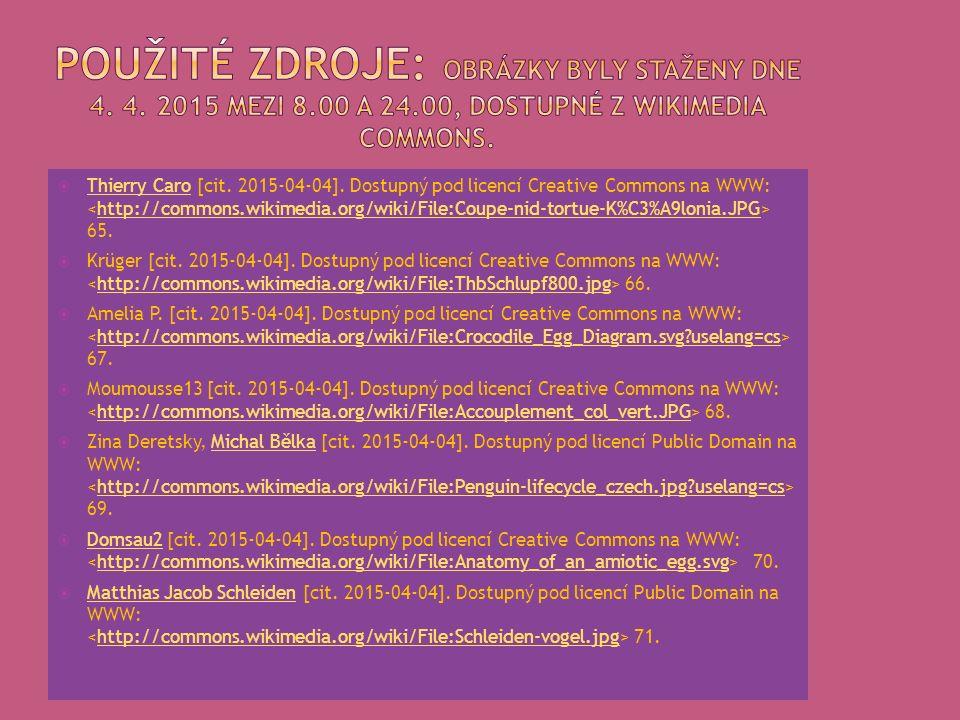  Thierry Caro [cit.2015-04-04]. Dostupný pod licencí Creative Commons na WWW: 65.