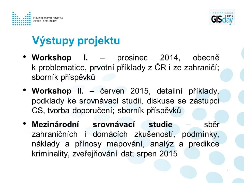 Výstupy projektu Workshop I.