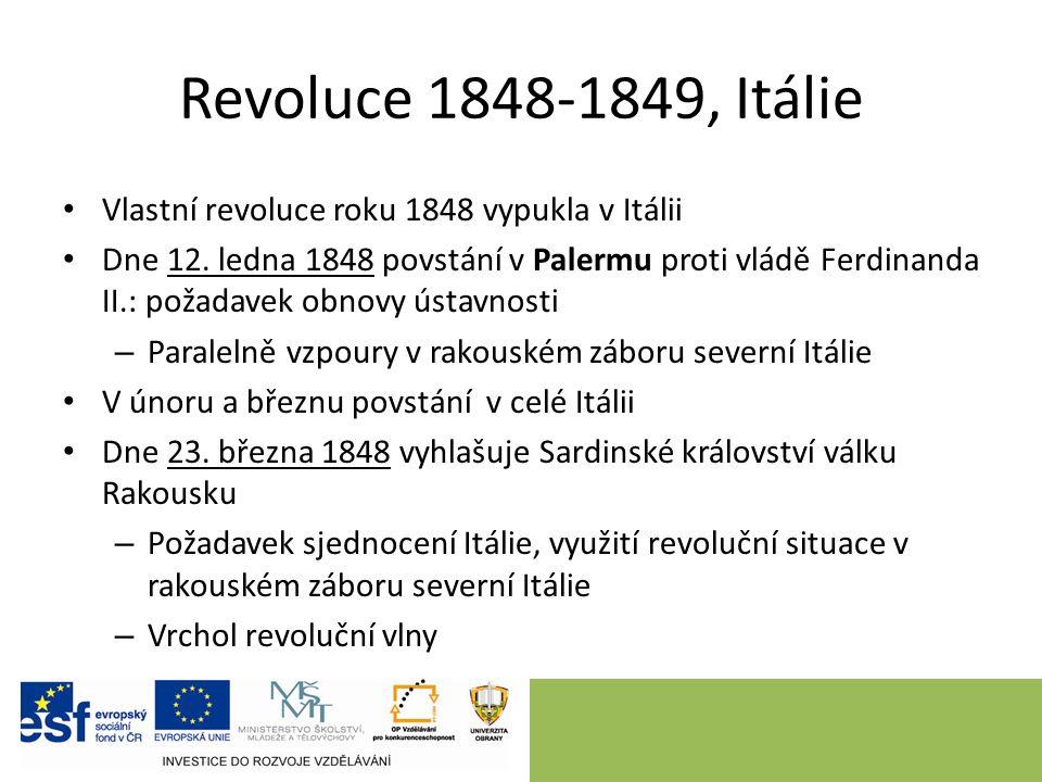 Revoluce 1848-1849, Itálie Vlastní revoluce roku 1848 vypukla v Itálii Dne 12.
