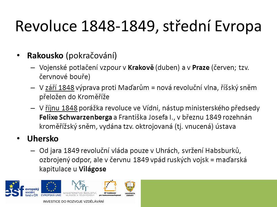 Revoluce 1848-1849, střední Evropa Rakousko (pokračování) – Vojenské potlačení vzpour v Krakově (duben) a v Praze (červen; tzv.