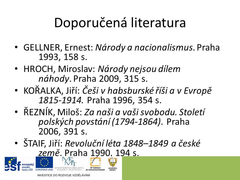 Doporučená literatura GELLNER, Ernest: Národy a nacionalismus.