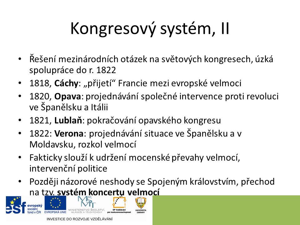 Kongresový systém, II Řešení mezinárodních otázek na světových kongresech, úzká spolupráce do r.
