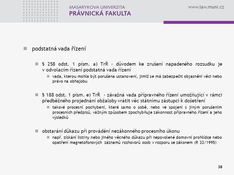 www.law.muni.cz podstatná vada řízení § 258 odst. 1 písm.