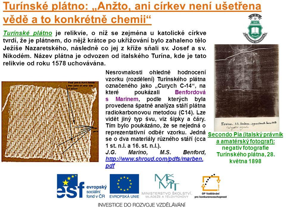 """Turínské plátno: """"Anžto, ani církev není ušetřena vědě a to konkrétně chemii Secondo Pia (italský právník a amatérský fotograf): negativ fotografie Turínského plátna, 28."""