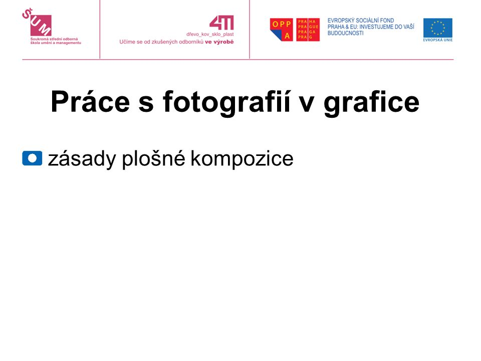 Práce s fotografií v grafice zásady plošné kompozice