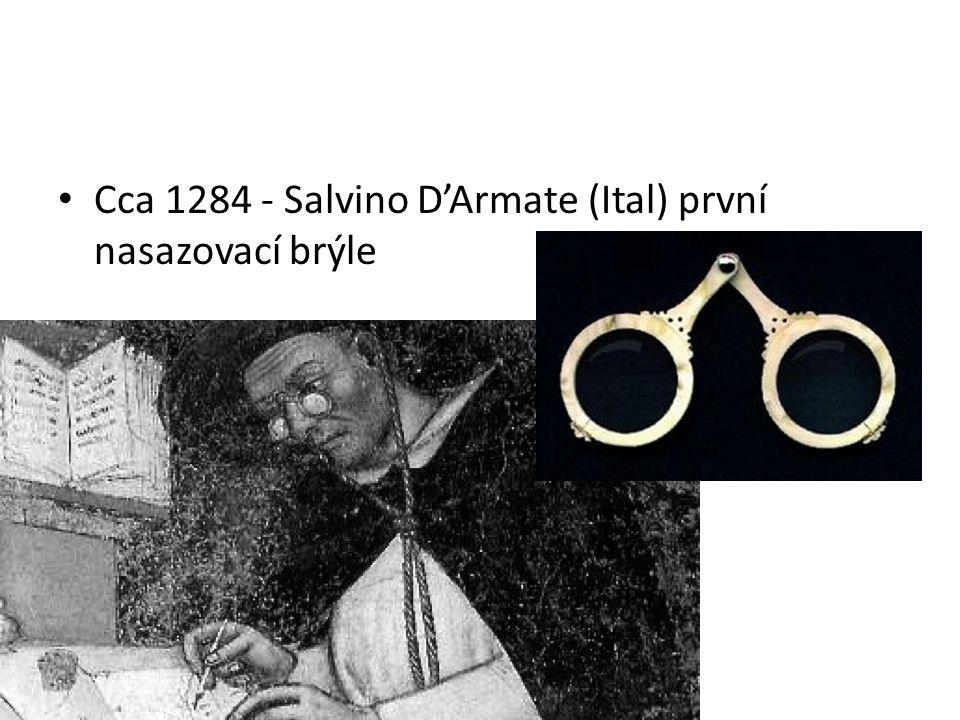 Cca 1284 - Salvino D'Armate (Ital) první nasazovací brýle