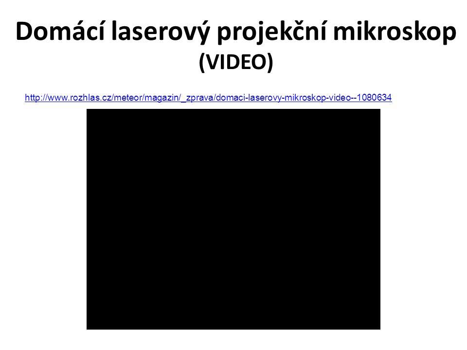 Domácí laserový projekční mikroskop (VIDEO) http://www.rozhlas.cz/meteor/magazin/_zprava/domaci-laserovy-mikroskop-video--1080634